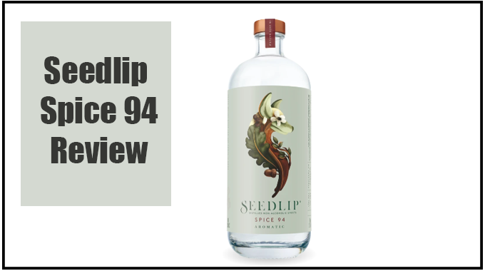 Seedlip Spice 94 Review