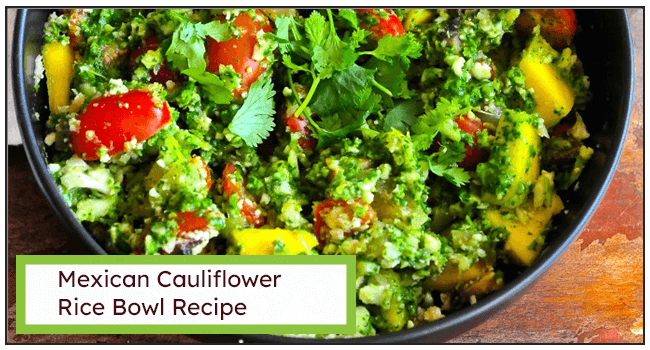 Mexican Cauliflower Rice Bowl Recipe